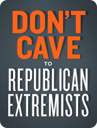 Tell Democratic leadership: Don't cave to Republican budget extremists