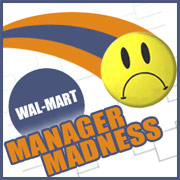 Wal-Mart Manager Madness – Vote Now on the Sexist 16 Statements